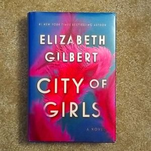 City of Girls Elizabeth Gilbert Hardback Book